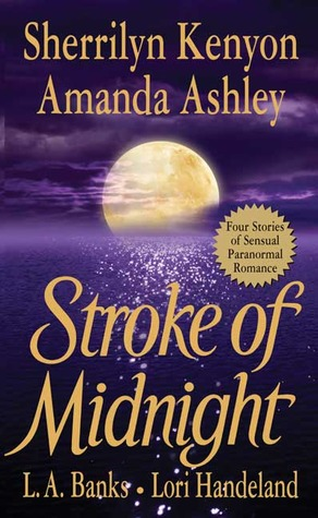 Stroke of Midnight (Dark-Hunter Universe, #6.5; Nightcreature, #1.5; Vampire Huntress Legend, #3.5)