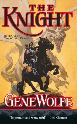 The Knight by Gene Wolfe
