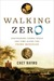 Walking Zero: Discovering C...