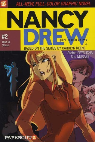 Writ in Stone (Nancy Drew: Girl Detective Graphic Novels, #2)