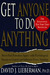 Get Anyone to Do Anything: ...