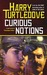 Curious Notions (Crosstime Traffic, #2)
