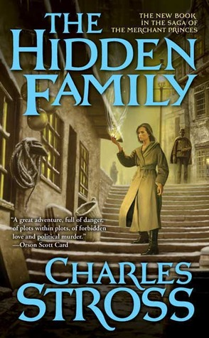 The Hidden Family by Charles Stross