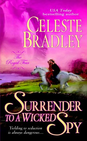 Surrender to a Wicked Spy by Celeste Bradley