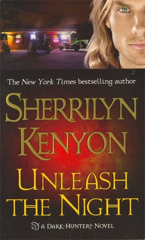 Unleash the Night by Sherrilyn Kenyon