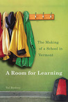 A Room for Learning: The Making of a School in Vermont