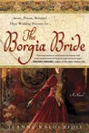 The Borgia Bride by Jeanne Kalogridis