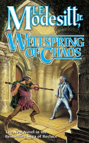 Wellspring of Chaos by L.E. Modesitt Jr.