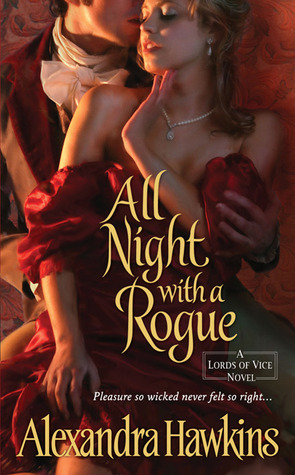 All Night with a Rogue by Alexandra Hawkins
