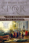 SPQR IX: The Princess and the Pirates (SPQR, #9)