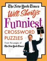 The New York Times Will Shortz's Funniest  Crossword Puzzles Volume 2: From the Pages of The New York Times