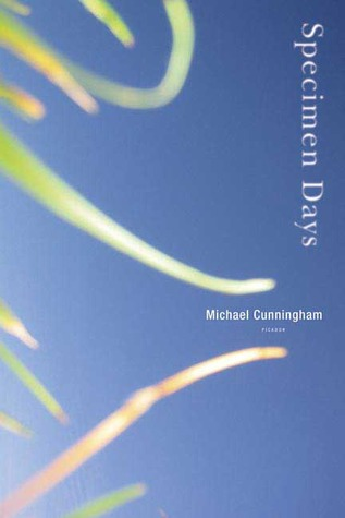 Specimen Days by Michael Cunningham