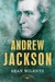 Andrew Jackson (The American Presidents, #7)