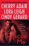 Rescue Me (Includes: T-FLAC, #11.5; Tempting SEALs, #6)