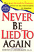 Never Be Lied to Again: How...