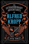 The Extraordinary Adventures of Alfred Kropp (Alfred Kropp, #1)