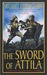The Sword of Attila: A Nove...