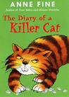 The Diary of a Killer Cat (The Killer Cat, #1)