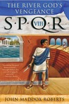 SPQR VIII: The River God's Vengeance (SPQR, #8)