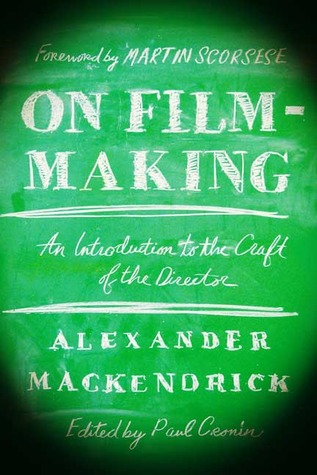 On Filmmaking by Alexander Mackendrick