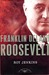 Franklin Delano Roosevelt (The American Presidents, #32)