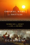 Empires, Wars, and Battles: The Middle East from Antiquity to the Rise of the New World