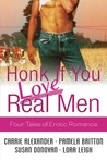 Honk If You Love Real Men by Carrie Alexander