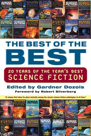 The Best of the Best by Gardner R. Dozois