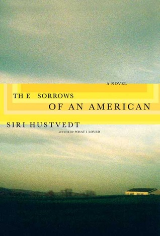 The Sorrows of an American by Siri Hustvedt
