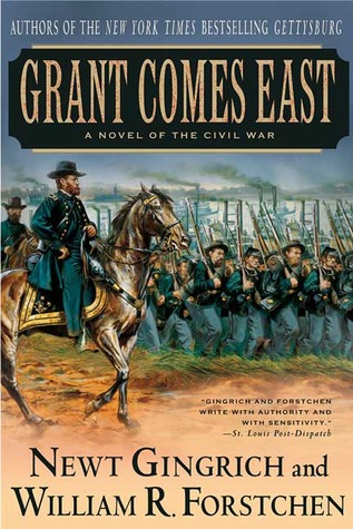 Grant Comes East by Newt Gingrich