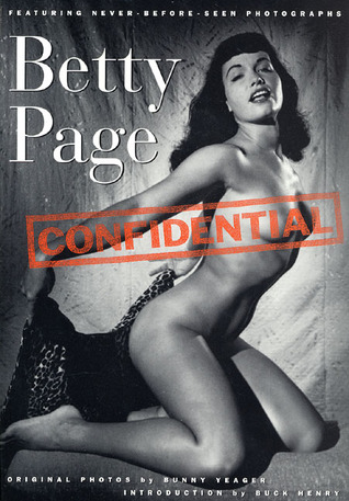 Betty Page Confidential by Stan Corwin Productions