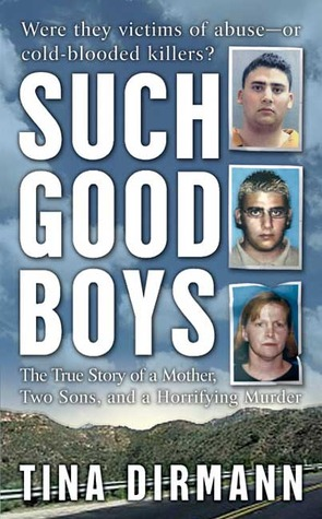 Such Good Boys by Tina Dirmann