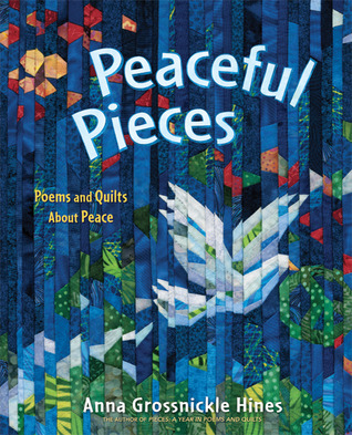 Peaceful Pieces by Anna Grossnickle Hines