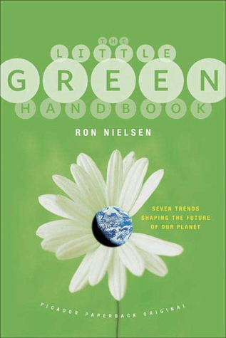 The Little Green Handbook by Ron Nielsen, D.Sc.