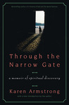 Through the Narrow Gate, Revised: A Memoir of Spiritual Discovery