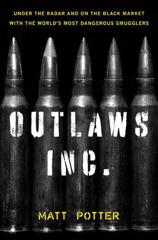 The Outlaws Inc. by Matt Potter
