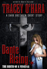 Dante Rising: The Birth of a Venator (A Dark Brethren Prequel)