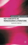 Key Concepts in Renaissance Literature