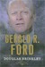 Gerald R. Ford (The American Presidents, #38)