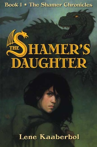 The Shamer's Daughter by Lene Kaaberbøl