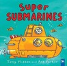 Super Submarines
