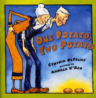 One Potato, Two Potato by Cynthia C. DeFelice