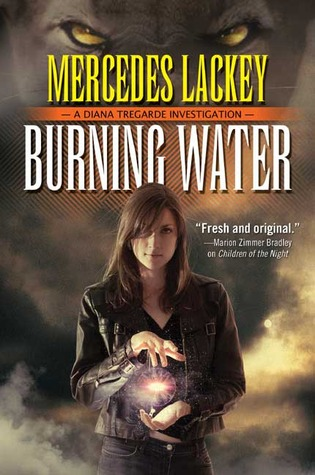 Burning Water (Diana Tregarde, #1)