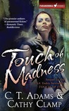 Touch of Madness (Thrall #2)