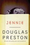 Jennie by Douglas Preston
