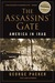 The Assassins' Gate: Americ...