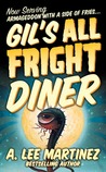 Gil's All Fright Diner