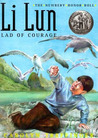 Li Lun, Lad of Courage by Carolyn Treffinger
