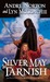 Silver May Tarnish (Witch W...