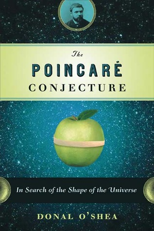 The Poincare Conjecture by Donal O'Shea
